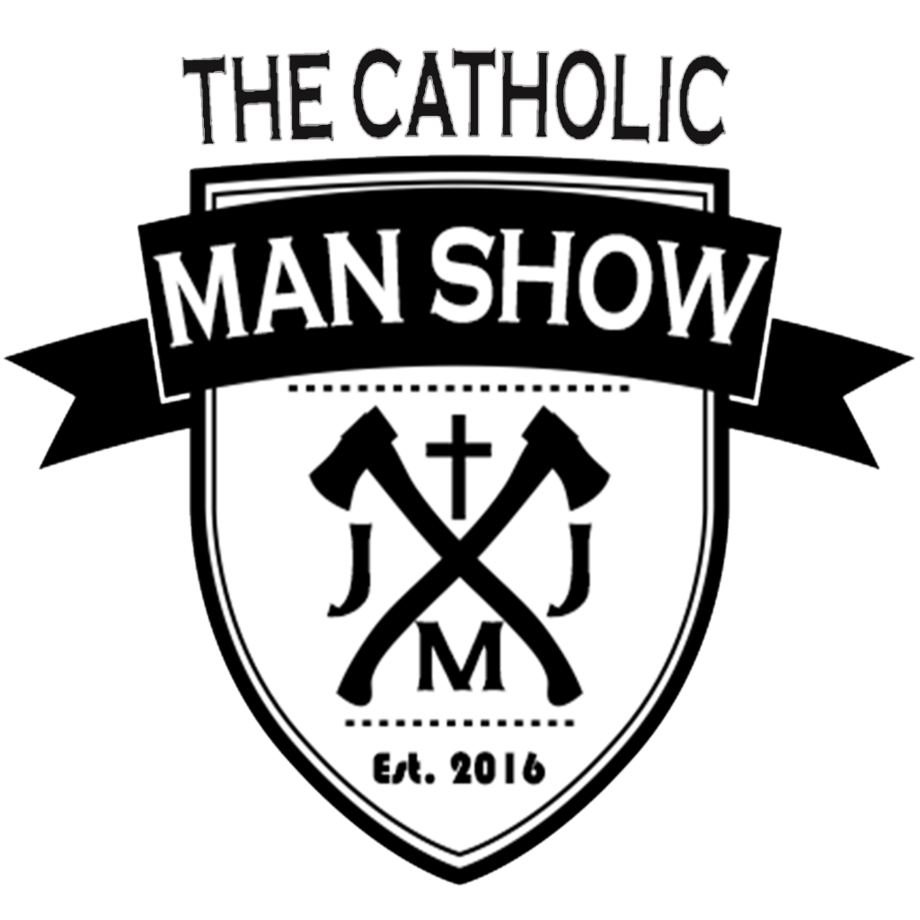Fatherson Relationship Episode 58 The Catholic Man Show
