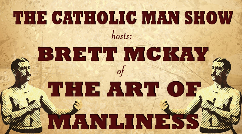 the art of manliness with brett mckay